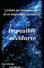 Imposible olvidarte by liciibg