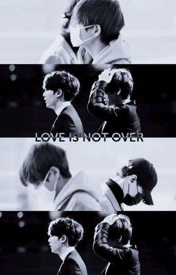 Đọc truyện [YoonTae] [Oneshot] Love Is Not Over - YYDuDu.