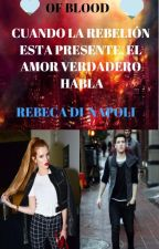 The New Generation of Blood (Phillip Tepes y Rebeca Drácula) by RebecaNapoli