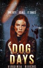 Dog Days  by geekyfangirl17