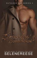 Mafiosi Series #2-Alejandro's Obsession  by selenereese