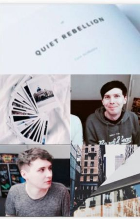 Quiet Rebellion - Phan by _Fandoms_Are_Life_