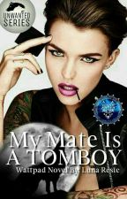 My Mate is a Tomboy by Luna_Resie