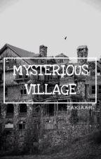 Mysterious Village by zakiaar