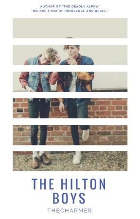 The Hilton Boys by Harryshots