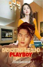 Babysitting The Blind Playboy by sha_sha0808
