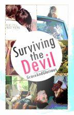 Surviving The Devil by GraceAndGlorious
