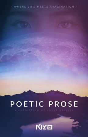Poetic Prose series by kiyo-poetry