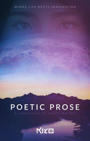 Poetic Prose series by kiyo-poetry