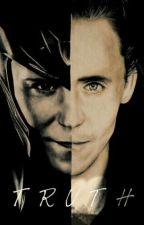 Truth (Loki Laufeyson / Tom Hiddleston Fanfiction) by Signed_R