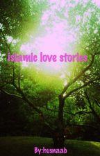 Islamic love stories  by husnaab