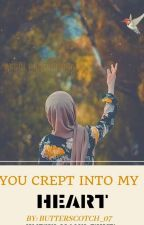 You Crept Into My Heart  by Butterscotch_07