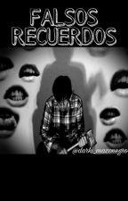 Falsos recuerdos  by darki_mazonegro