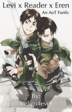 Levi x Reader x Eren by indigo4ever