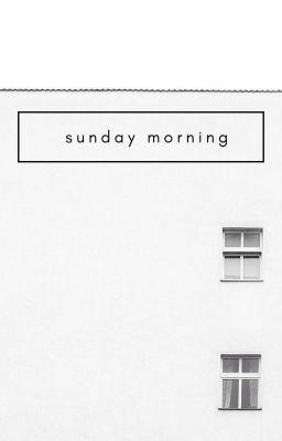 Đọc truyện minsol | sunday morning