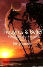 Thoughts and beliefs by kittybomer