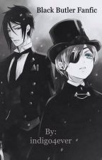 Black Butler Fanfic by indigo4ever
