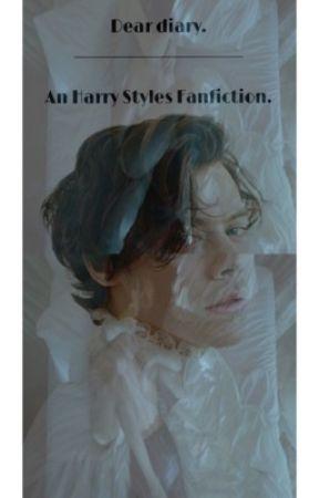 Dear diary. {Harry Styles} AU.  by Irixyzs