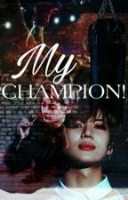 MY CHAMPION! |2min ✨ by DebyOnlylove