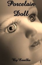 Porcelain Doll by Ennilka