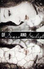 Of Scars and Starlight by Louise_Lardis