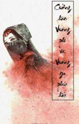 Cường hãn Vương Phi và Vương gia phúc hắc by Violet0706004
