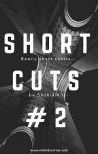 Short Cuts #2 by shahidscorner