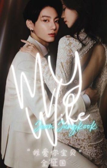 [IN EDITING] Wife | Jungkook