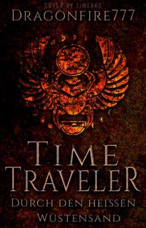 Time Traveler - Durch den heißen Wüstensand by Dragonfire777