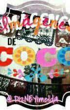★Imágenes de Coco★ by D12NEYImelda