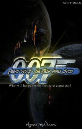 The New James Bond (ON HOLD) by Agent007theSecond
