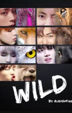 Wild (A BTS Fanfic) by RubyOfFire