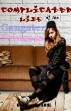 Complicated Life of the Gangster Princess [editing] by girlhavingfANNE