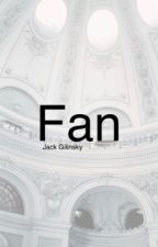 Fan (JG)  by jackingilinsky