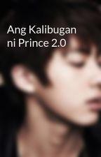 Ang Kalibugan ni Prince 2.0 by SKA_FornFamily
