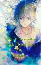 Villain Transmigration: Bonds Through Rain [2] by Fudanshifluffy