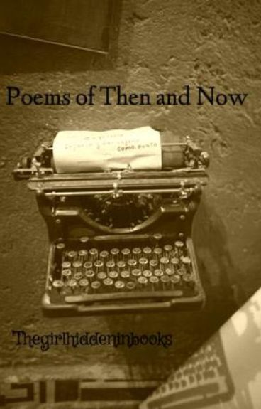 Poems of Then and Now