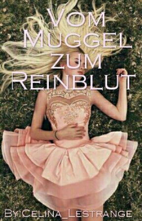 Vom Muggel zum Reinblut by Lizzie_Queen_of_Mean