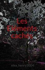 Les Eléments cachés by elea_leta