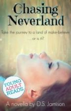 Chasing Neverland: A Retelling | ✔️ by Monrosey