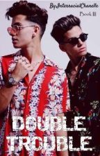 """""""DOUBLE TROUBLE"""" - Mafia Romance by Yves Chanelle by InterracialChanelle"""