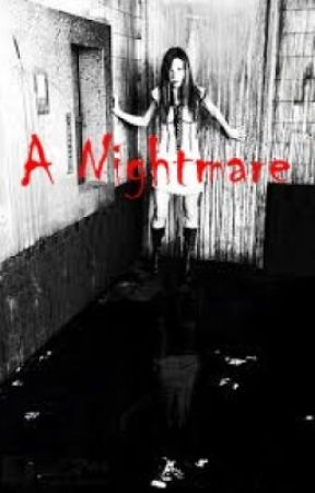 A Nightmare (One Shot) by ImaginationMagic