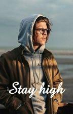Stay High • Alex Høgh Andersen • by anne_snow