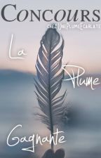 Concours - La Plume Gagnante by UnePlumeEcarlate