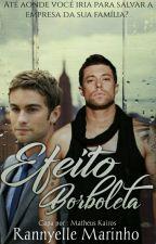Efeito Borboleta (Romance Gay) by RannyelleMarinho