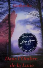 Dans l'Ombre de la Lune by Gothycka