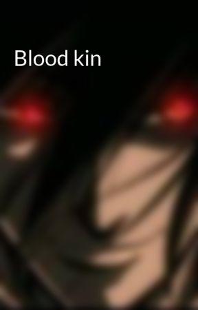 Blood kin by Dancon61