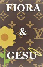 Fiora & Gesù by Callicrate