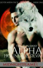 Midnight Howls Series: The run away Alpha by Naisell