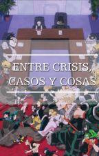 ENTRE CRISIS, CASOS Y COSAS(omegaverse) by Mahoo-chan